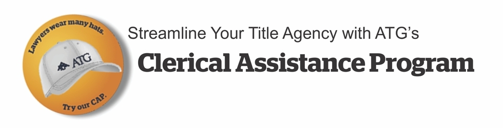 Streamline your title agency with ATG's Clerical Assistance Program