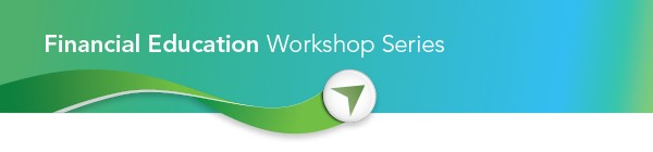 Fidelity Financial Education Workshop Series banner