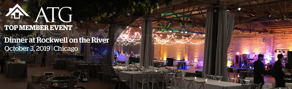 ATG Top Member Event: Dinner at Rockwell on the River, October 3, 2019, Chicago